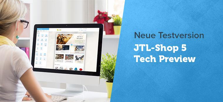 Einblicke in die Neuerungen beim Shopsystem JTL-Shop 5