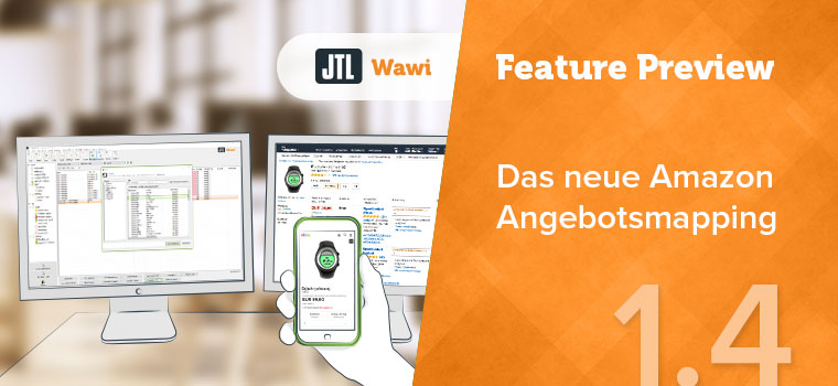 Amazon Angebotsmapping JTL-Wawi 1.4 Feature Preview